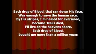 Southern Gospel - Each Drop Of Blood Written By Charles E. Fitzgerald