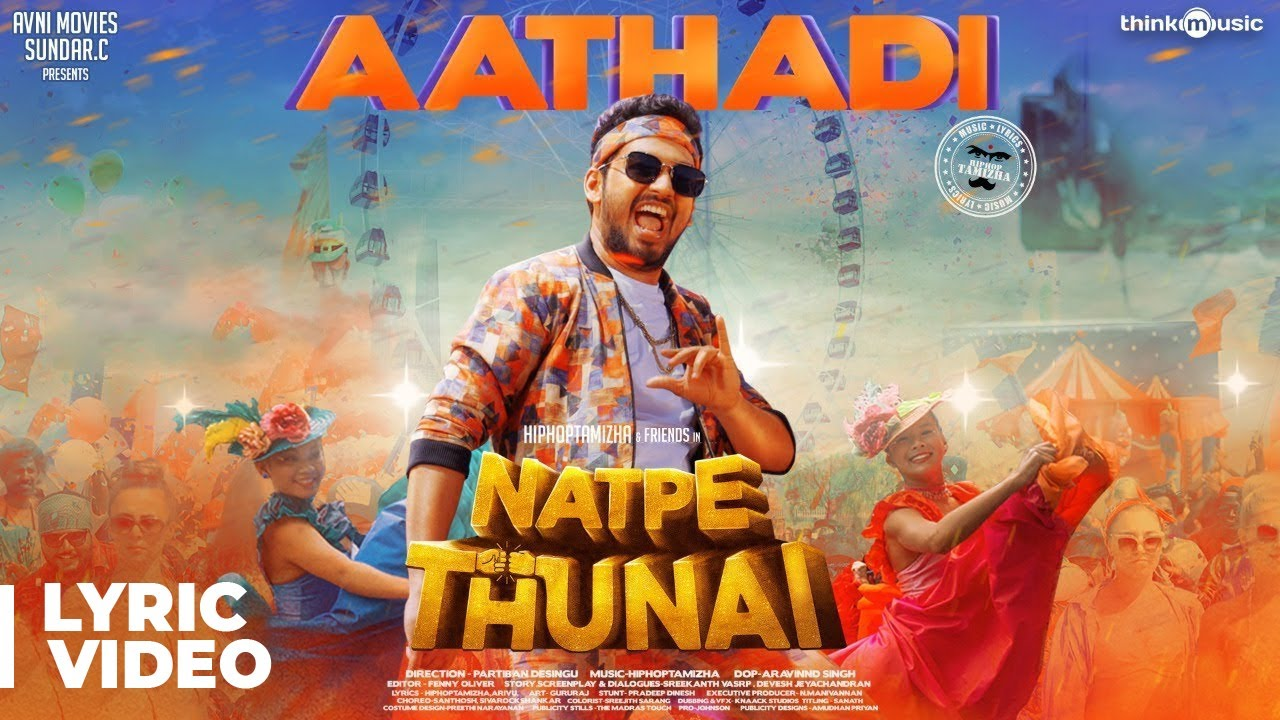 Natpe Thunai | Aathadi Song Lyrical Video | Hiphop Tamizha