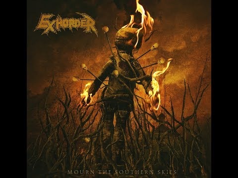 """EXHORDER release new song """"My Time"""" off new album """"Mourn The Southern Skies"""" + art!"""