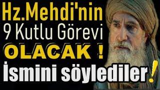 Muhyiddin Arabi ; Hz.Mehdi'nin 9 Özel Görevi Olacak,İsmini Söylemem Yasaklandı !!!
