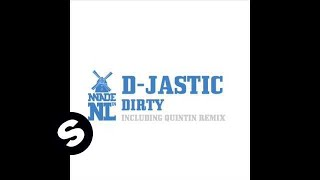 D Jastic - Dirty (Subgroover Radio Extended Mix)