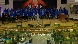 OAKWOOD UNIVERSITY AEOLIANS - SHOUT FOR JOY