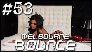 Dobra Pompa Nie Jest Zła 2017 / Melbourne Bounce #53