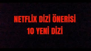 Netflix Dizi Onerisi 10 Tane Sikilmama Garantili Dizi