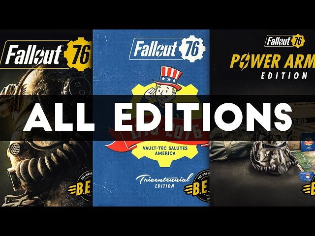 FALLOUT 76 - ALL GAME EDITIONS & RELEASE DATE