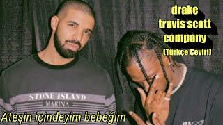 Drake & Travis Scott - Company (Türkçe Çeviri)