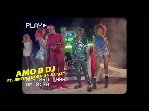 Amo B Dj Ft. Jimting & Eezzy Scratch Itofficial Video
