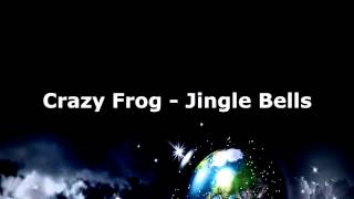Crazy Frog Jingle Bells.mp3