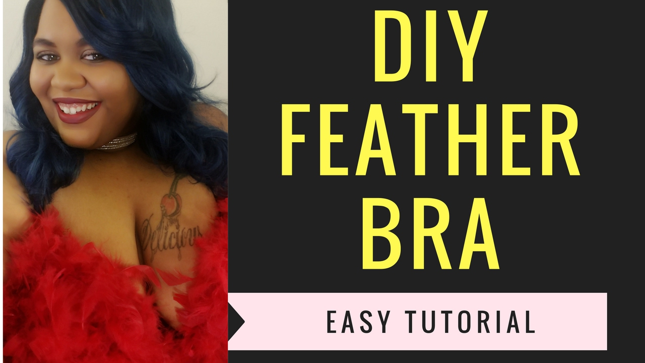 e73acc2922459 DIY FEATHER BRA EASY TUTORIAL - YouTube