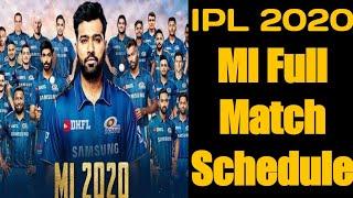 I IPL 2020 Schedule I MI Match Calender 2020 I MI Full Match List I MI Squad For IPL 2020 I