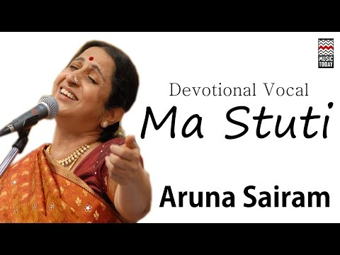 Ma Stuti | Audio Jukebox | Vocal | Devotional | Aruna Sairam