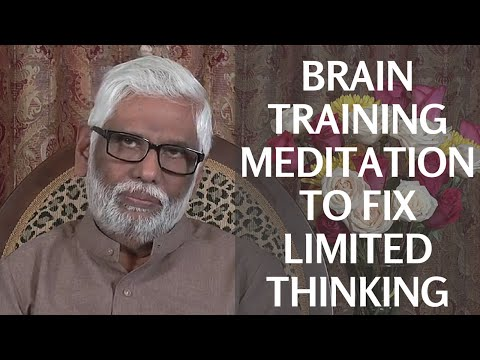 Brain Training Meditation To Fix Limited Thinking