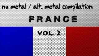 Nu Metal / Alternative Metal Compilation - France (Vol. 2)