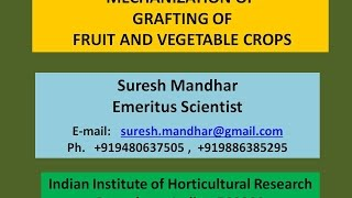 1 Mechanization of Grafting of Fruit, Vegetable and Flower Crops