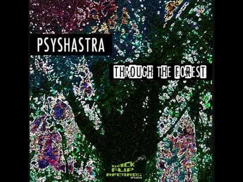 Psyshastra - Through the Forest (Full Album)