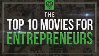Top 10 Movies for Entrepreneurs