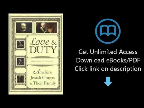 Download Love and Duty: Amelia and Josiah Gorgas and Their Family PDF