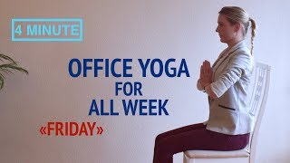 """Office Yoga for All Week """"Friday"""""""