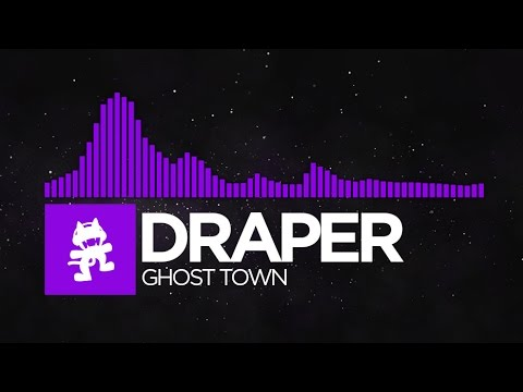 [Dubstep] - Draper - Ghost Town [Monstercat Release]