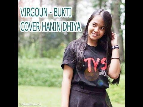 BUKTI - VIRGOUN ( COVER ) by HANIN DHIYA LYRICS