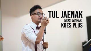 Tul Jaenak Koes Plus Versi Latihan
