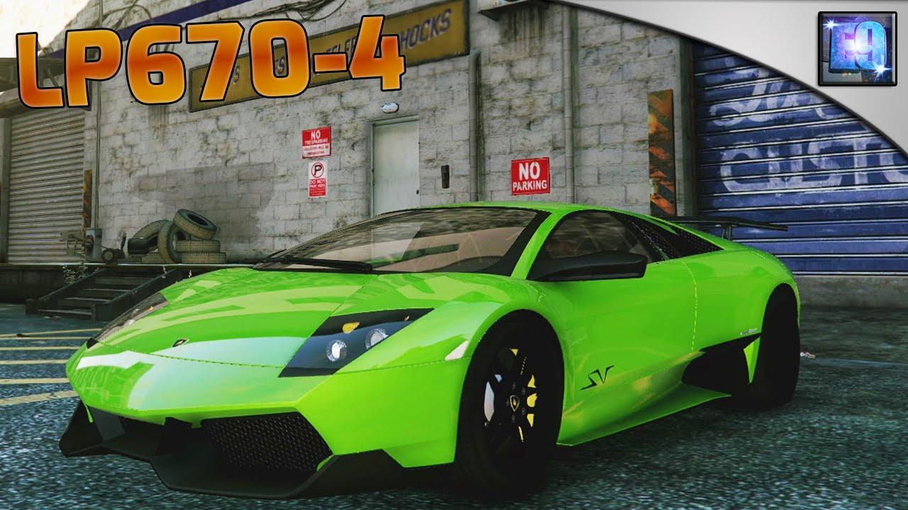 Gta 5 Pc Lamborghini Murcielago Lp670 4 Sv Car Mod Youtube
