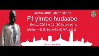 Baixar Oustaz Abdallah: Fii yimbe hudaabe partie 1/2 # radio laawol kisal