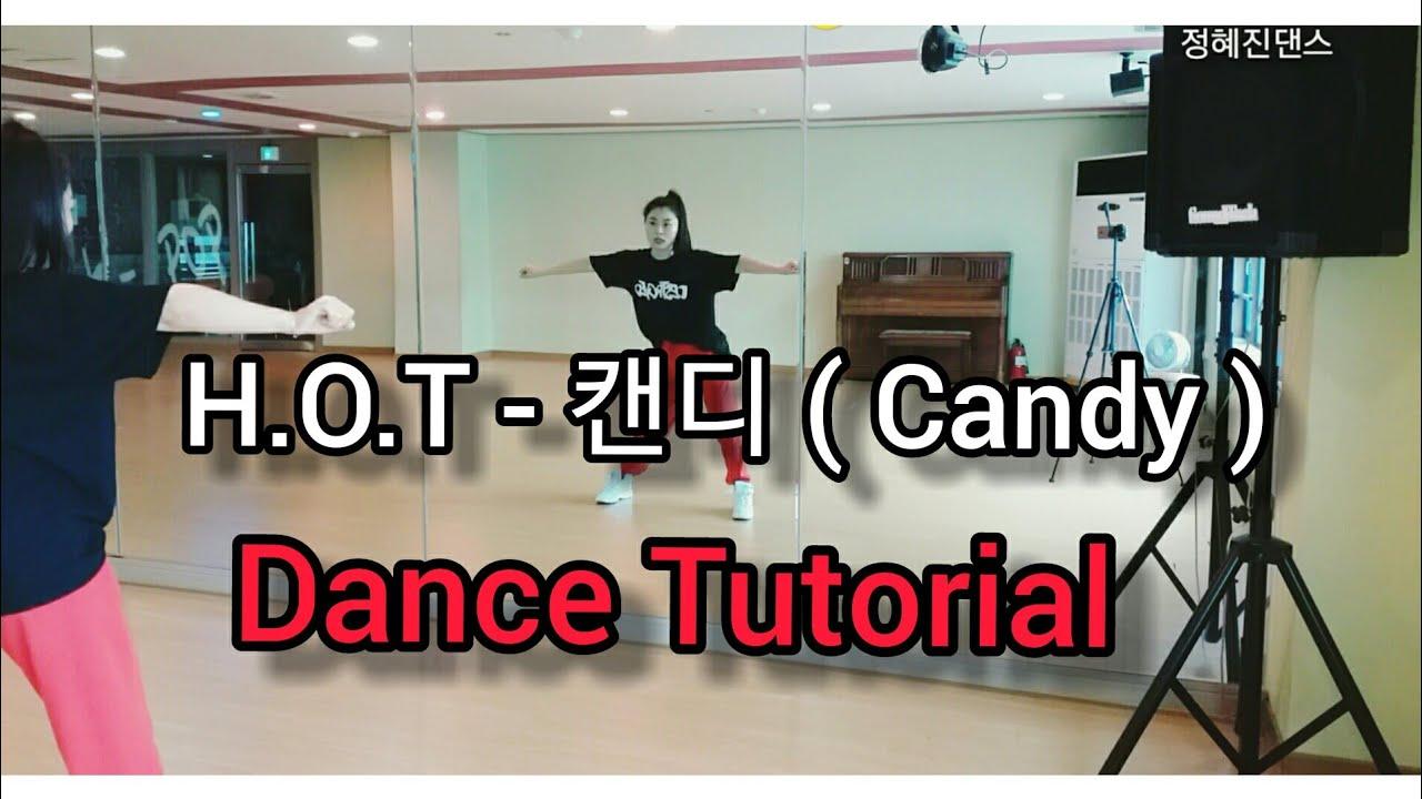 [Tutorial]H.O.T Candy 안무배우기 2부(1절) Dance Tutorial Mirror Mode
