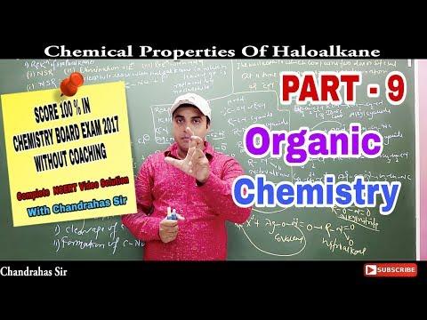 Chemical properties of Haloalkanes|Haloalkanes & Haloarenes|Nucleophilic Substitution Reaction|Part9