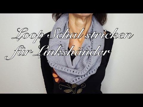 Loop Schal stricken für Linkshänder