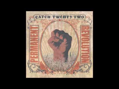Catch 22 Permanent Revolution (Full Album 2006)