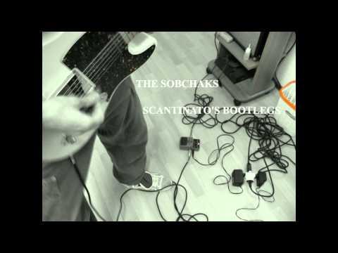 The Sobchaks - Scantinato's Bootlegs (full album) mp3