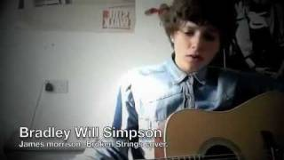 James Morrison- Broken Strings (Bradley Will Simpson COVER)
