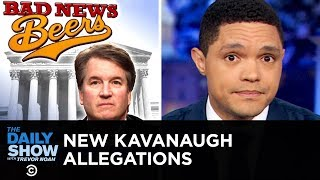 More Sexual Misconduct Allegations Against Brett Kavanaugh | The Daily Show