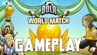 Brazil vs The Netherlands! Bola World Match Gameplay