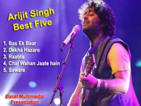 93bfc973676 ARIJIT SINGH BEST FIVE - YouTube