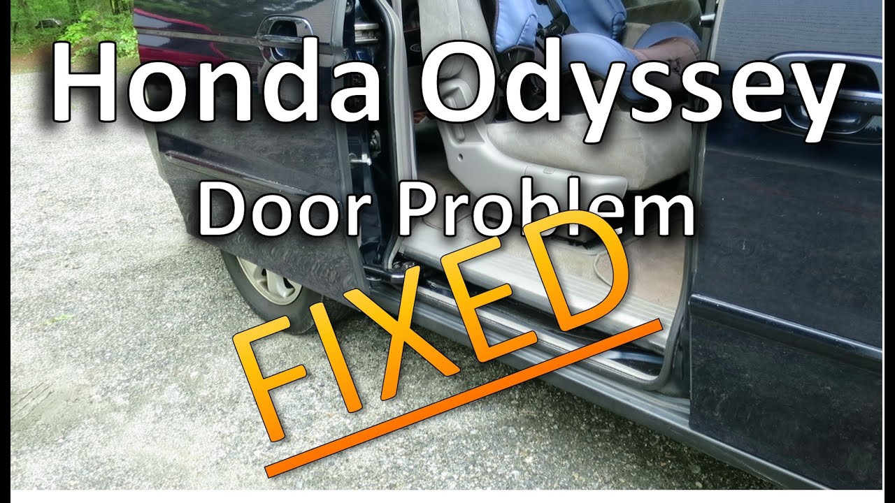 Fix Honda Odyssey Door Not Opening Completely Youtube