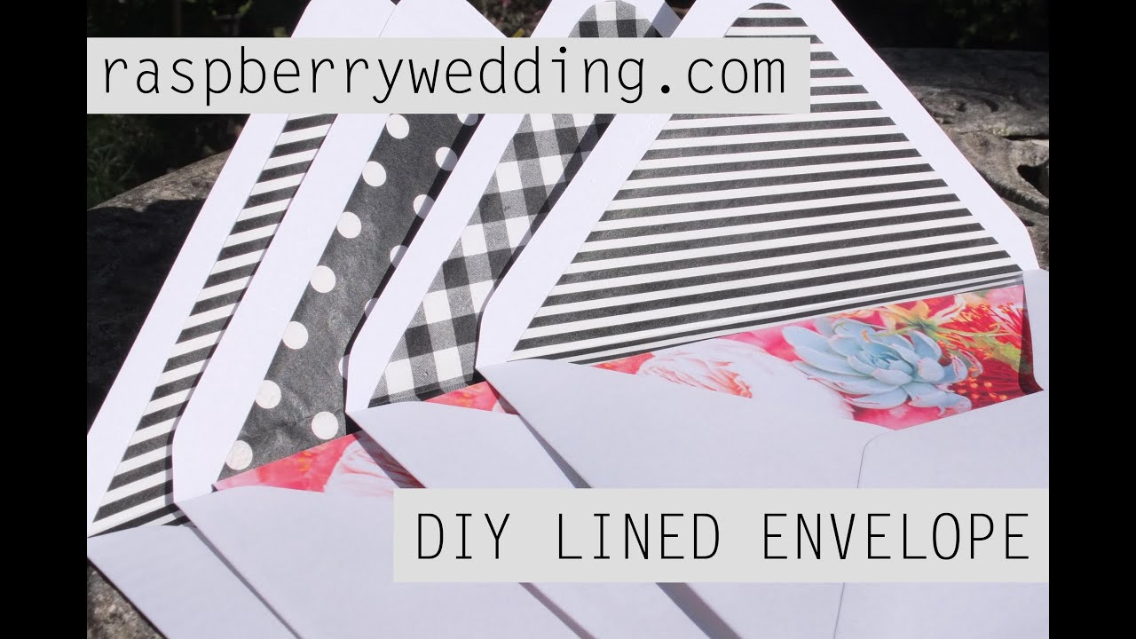 DIY LINED ENVELOPES FOR WEDDING INVITATIONS   YouTube