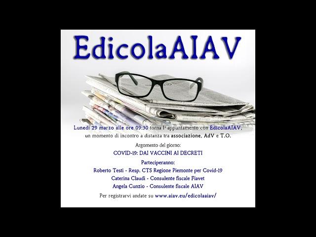 EdicolaAIAV - Covid-19 dai vaccini ai decreti