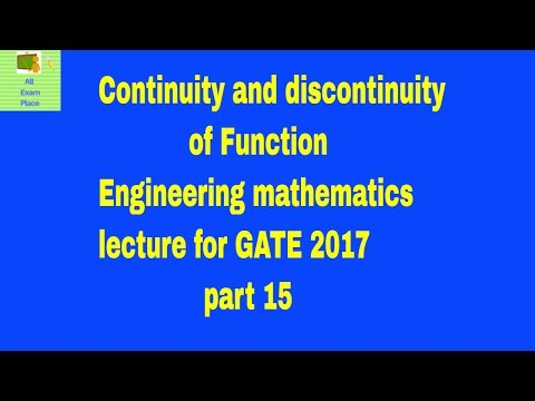 Continuity and discontinuity of Function Engineering mathematics lecture for GATE 2017 part 15