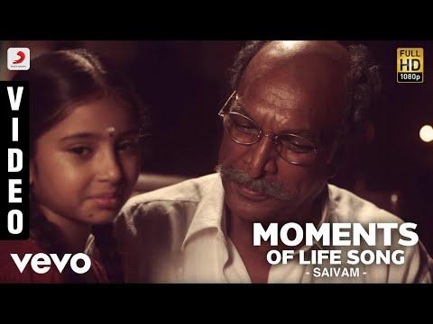 Saivam - Moments of Life Song | G.V. Prakash Kumar