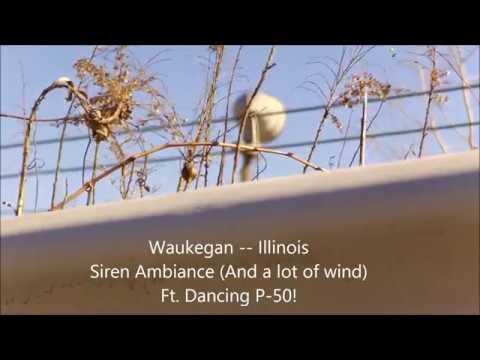 Siren Ambiance -- Alert & Attack -- Waukegan, IL