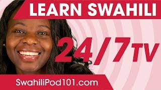Learn Swahili 24/7 with SwahiliPod101 TV