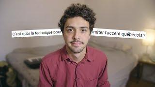 La technique pour imiter l'accent québécois? - Tabou #2