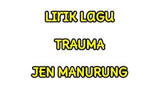 "Download Mp3 Lirik Lagu Batak Terbaru 2020 ""trauma"" - Jen Manurung"