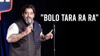 """""""Bolo Tara Ra Ra"""" - Stand Up Comedy by Jeeveshu Ahluwalia"""