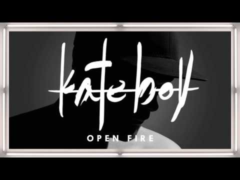 Kate Boy -  Open Fire (Official Audio)