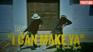 I Can Make ya | Popping Dance | Choreography | Jyoti × Sachu | Vigoureux Crew |