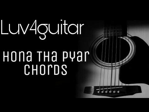 Hona tha pyar | Atif Aslam | Complete Guitar chords
