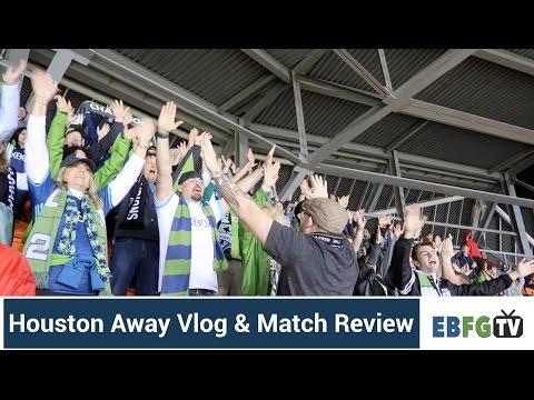 Houston Away Vlog & Match Review 3-4-17